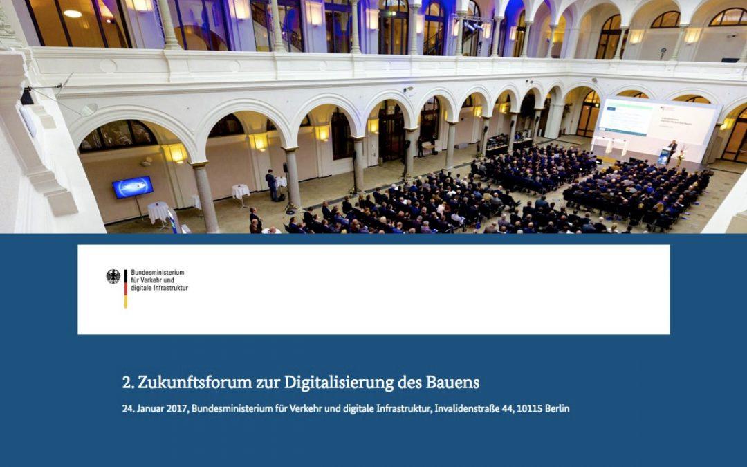 2. Zukunftsforum zur Digitalisierung des Bauens am 24.01.2017 im BMVI